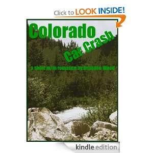 Colorado Car Crash: Brandon Wood:  Kindle Store