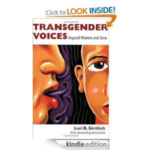 Transgender Voices: Beyond Women and Men: Lori B. Girshick, Jamison
