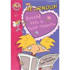 Arnold fête la Saint Valentin (9782012007512) Craig