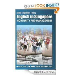 English in Singapore   Modernity and Management (Asian Englishes Today