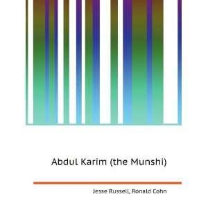 Abdul Karim (the Munshi): Ronald Cohn Jesse Russell: Books