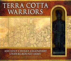 Terra Cotta Warriors Ancient Chinas Legendary Underground Army