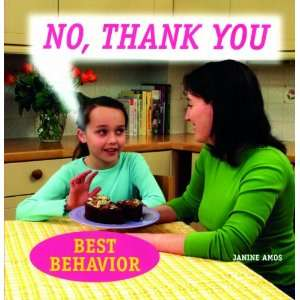 com No, Thank You (Best Behavior) (9781607540229) Janine Amos Books