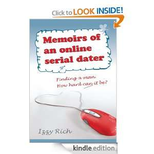 Memoirs of an online serial dater:Finding a man. How hard can it be
