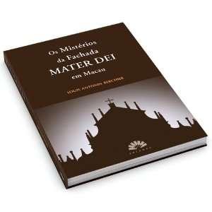 da Fachada MATER DEI em Macau: Louis Antonin Berchier: Books