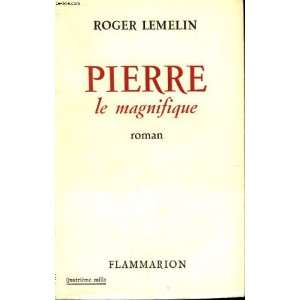 Pierre Le Magnifique: Books