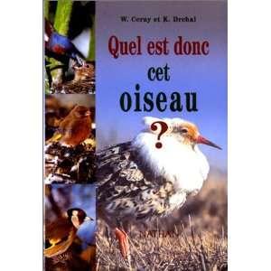 Quel est donc cet oiseau ? (9782092609743): Cerny: Books