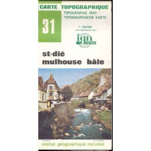 Map 31 France St Die, Mulhouse, Bale Carte Topographique: none: Books