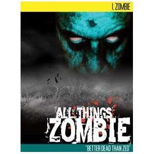 All Things Zombie I, Zombie Toys & Games