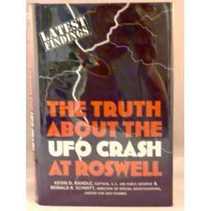 The Truth About the Ufo Crash (9780871376138) Kevin and