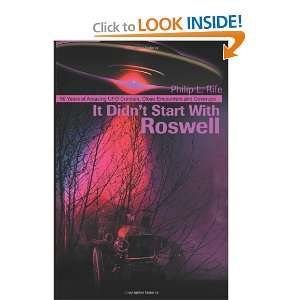 It Didnt Start With Roswell 50 Years of Amazing UFO Crashes