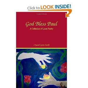 God Bless Paul: A Collection of Love Poetry (9781434995421