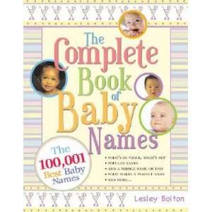 Book of Baby Names [COMP BK OF BABY NAMES  OS] Lesley(Author) Bolton