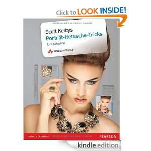 Scott Kelbys Porträt Retusche Tricks (German Edition) Scott Kelby