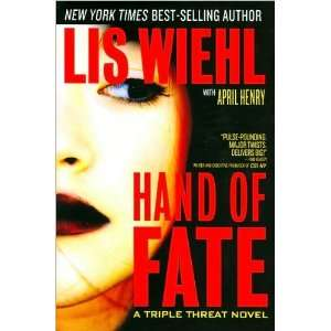 Lis Wiehl,April HenrysHand of Fate (Triple Threat Series