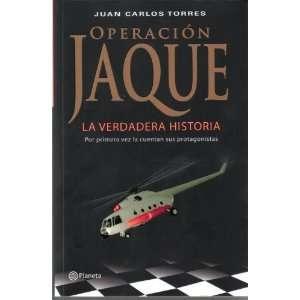 Jaque La verdadera historia (9789584220189) Juan Carlos Torres Books