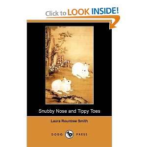 Snubby Nose and Tippy Toes (Dodo Press) (9781409943266