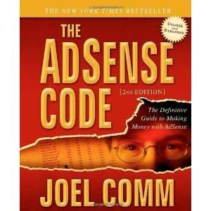 The AdSense Code: What Google Never Told You about Making Money