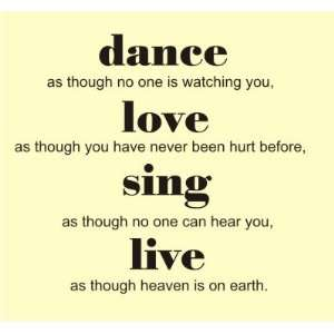 Dance love Sing Live Vinyl wall art Inspirational quotes