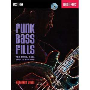 Funk Bass Fills For Funk R&B Soul & Hip Hop Berklee Bk/CD