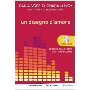 Un disegno damore. Con CD Audio (9788831151610) Chiara Lubich Books