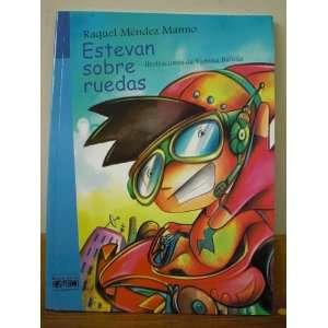 ruedas (9789800115916): Raquel Méndez Manno, Vanessa Balleza: Books