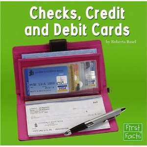 Checks, Credit, and Debit Cards (First Facts