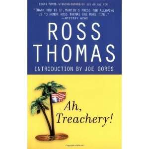 Ah, Treachery [Paperback] Ross Thomas Books