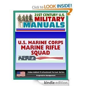 21st Century U.S. Military Manuals Marine Rifle Squad Marine Corps