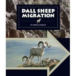 Dall Sheep Migration (Animal Migrations) (9781609736194