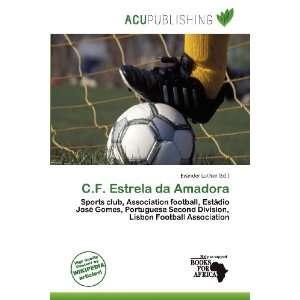 C.F. Estrela da Amadora (9786200767165) Evander Luther