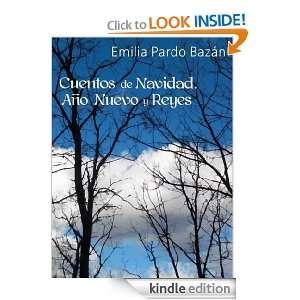 Cuentos de Navidad, Año Nuevo y Reyes (Spanish Edition): Emilia Pardo