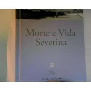 Vida Severina e Outros Poemas para Vozes (9788520910627) Books