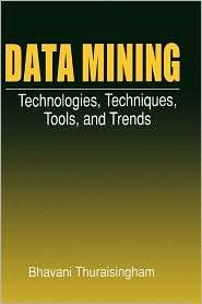 Data Mining, (0849318157), Bhavani Thuraisingham, Textbooks   Barnes