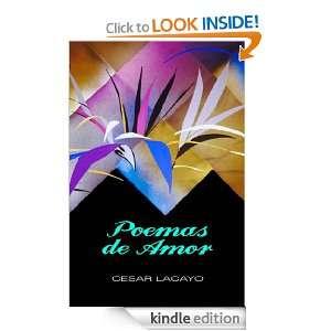 Poemas de Amor (Spanish Edition): Cesar Lacayo:  Kindle