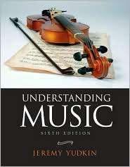 Understanding Music, (0205632130), Jeremy Yudkin, Textbooks   Barnes