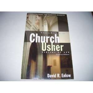 : Church Usher: Servant of God: Proven Methods for Effective Ushering