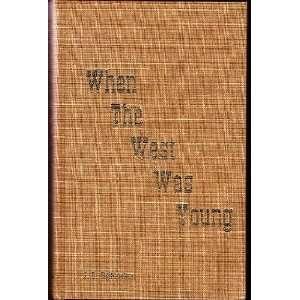 Reminiscences of the Early Canadian West John D. Higinbotham Books