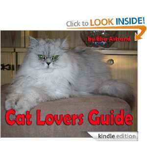 Cat Lovers Guide: Read About Behavior, Bonding, Allergies And A Lot
