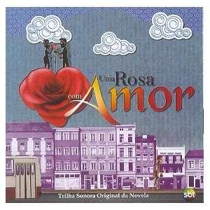 Uma Rosa Com Amor / Varios   Uma Rosa Com Amor UMA ROSA