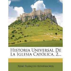 Historia Universal De La Iglesia Católica, 2 (Spanish