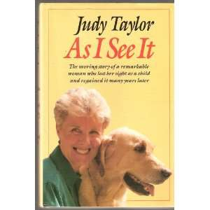 As I See it (9780246134929): Judy Taylor: Books