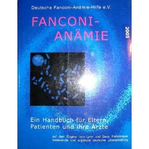 FANCONI ANEMIA, A HANDBOOK FOR FAMILIES & THEIR PHYSICIANS