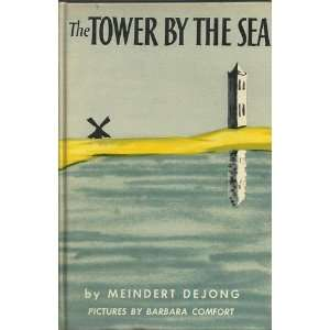 the tower by the sea: meindert dejong [de jong]:  Books