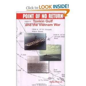 Point of No Return Tonkin Gulf and the Vietnam War (First