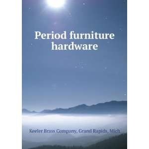 furniture hardware Grand Rapids, Mich Keeler Brass Company Books