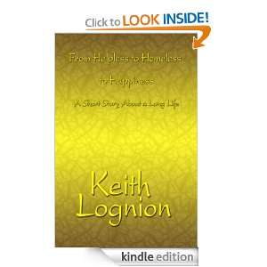 Short Story About a Long Life Keith Lognion  Kindle Store