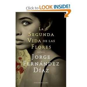 flores (Spanish Edition) (9789500731072) Jorge Fernandez Diaz Books