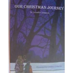 Journey (9780615228402): Jennifer Johnson, Lindsey OShields: Books