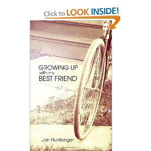 Growing Up with My Best Friend (9781589824805) Janice